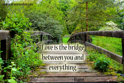 Rumi - love is the bridge