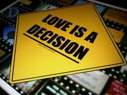 love is a decision