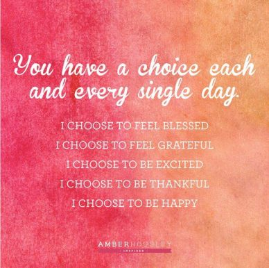 Choice each day