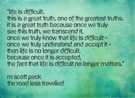 scott-peck-life-is-difficult